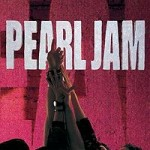Pearl Jam's 1991 debut album Ten